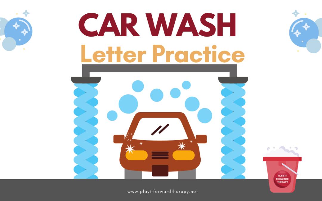 Car Wash Writing- Preschool Letter Practice